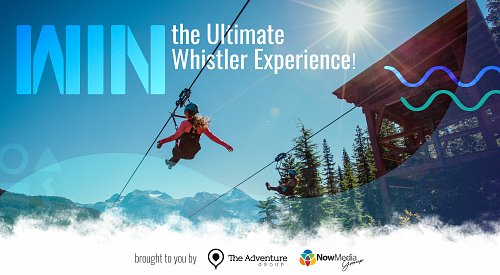 CONTEST CLOSED: Win The Ultimate Whistler Experience!