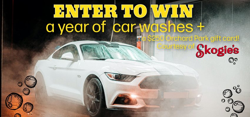 CONTEST ALERT! Enter to win one year of car washes from Skogie's and a $250 Orchard Park gift card!